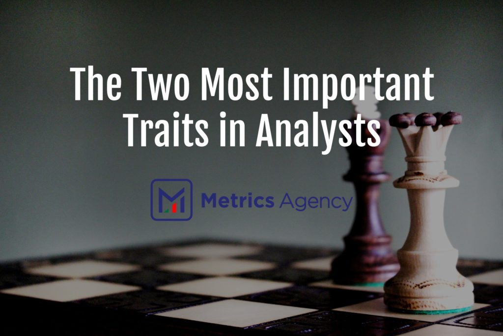 The Two Most Important Traits in Analysts