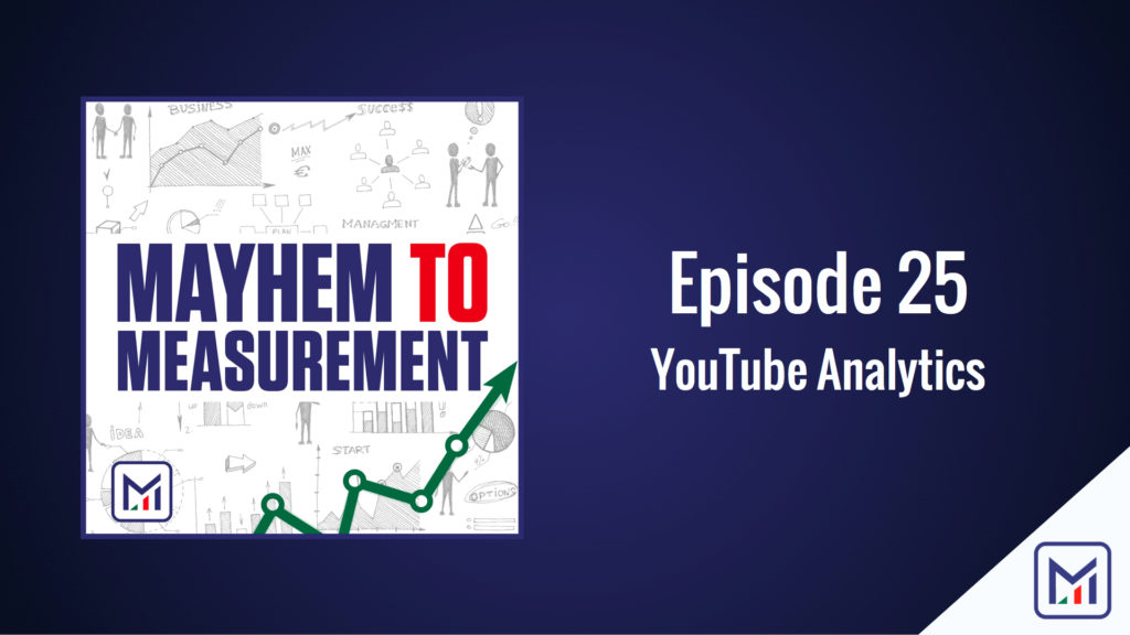 Episode 25 - YouTube Analytics